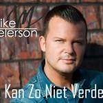 Mike Peterson - Ik Kan Zo Niet Verder